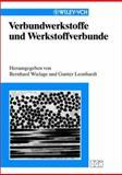 Verbundwerkstoffe und Werkstoffverbunde, Wielage, Bernhard and Leonhardt, Gunter, 3527303197