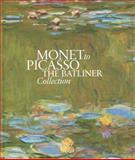 Monet to Picasso, the Batliner Collection, Klaus Albrecht Schröder, 3865683193