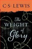The Weight of Glory and Other Addresses, C. S. Lewis, 0060653205