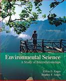 Environmental Science : A Study of Interrelationships, Enger, Eldon and Smith, Bradley F., 0073383201
