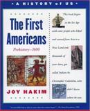 The First Americans Prehistory 1600, Joy Hakim, 0195153200