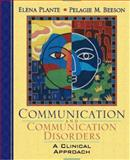 Communication and Communication Disorders : A Clinical Introduction, Plante and Beeson, 0205283209