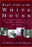 Real Life at the White House, John Whitcomb and Claire Whitcomb, 0415923204