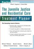 The Juvenile Justice and Residential Care Treatment Planner 9780471433200