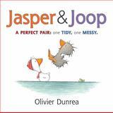 Jasper and Joop, Olivier Dunrea, 0544173201