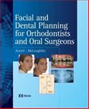 Facial and Dental Planning for Orthodontists and Oral Surgeons, Arnett and McLaughlin, Richard P., 0723433208