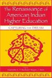The Renaissance of American Indian Higher Education 9780805843200