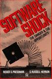 Software Shock : The Danger and the Opportunity, Pressman, Roger S. and Herron, S. Russell, 093263320X