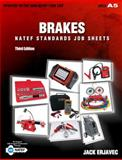 Brakes : NATEF Standards Job Sheets, Erjavec, Jack, 1435483200