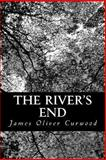 The River's End, James Oliver Curwood, 1484993209