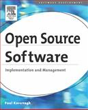 Open Source Software : Implementation and Management, Kavanagh, Paul, 1555583202