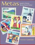 Metas : Spanish in Review, Moving Toward Fluency, Foerster, Sharon W. and Lambright, Anne, 0073513202
