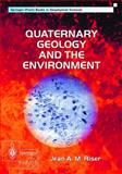 Quaternary Geology and the Environment, Riser, Jean, 1852333200