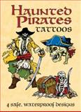 Haunted Pirates Tattoos, Jeff A. Menges, 048643320X