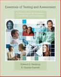 Essentials of Testing and Assessment : A Practical Guide for Counselors, Social Workers, and Psychologists, Fawcett, R. Charles and Neukrug, Edward S., 053463320X
