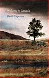 Welcome to Canada, David Carpenter, 0889843201