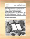 The Miscellaneous Companions, William Matthews, 1140653202