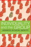 Individuality and the Group : Advances in Social Identity, , 1412903203
