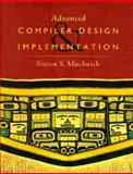 Advanced Compiler Design and Implementation, Muchnick, Steven, 1558603204