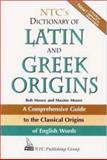 NTC's Dictionary of Latin and Greek Origins, , 0844283207