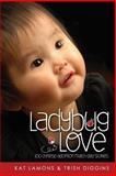 Ladybug Love, Kat LaMons, 0989373207