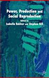 Power, Production and Social Reproduction 9781403913203