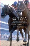 Duel for the Crown, Linda Carroll and David Rosner, 1476733201