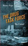 The Drug Task Force, Rusty Pope, 1478713208