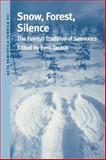 Snow, Forest, Silence : The Finnish Tradition of Semiotics, , 0253213207