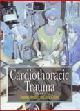 Cardiothoracic Trauma 9780340573204