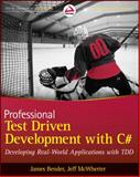Professional Test Driven Development with C#, Emanuele DelBono and James F. Bender, 047064320X