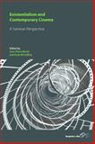 Existentialism and Contemporary Cinema : A Sartrean Perspective, , 0857453203