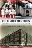 Cherished Memories, Beverly Jacques Anderson, 1462003206