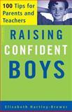 Raising Confident Boys, Elizabeth Hartley-Brewer, 1555613209