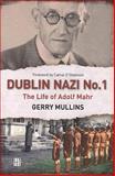 Dublin Nazi No. 1, Gerry Mullins, 1905483201