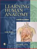 Learning Human Anatomy, Guy, Julia F., 0131433202
