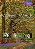 Wytham Woods : Oxford's Ecological Laboratory, Savill, Peter and Perrins, Christopher, 0199543208