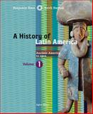 A History of Latin America : Ancient America To 1910, Keen, Benjamin and Haynes, Keith, 0618783202