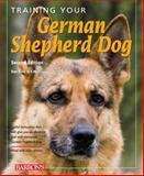 Training Your German Shepherd Dog, Dan Rice D.V.M., 0764143204