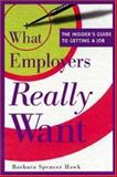 What Employers Really Want 9780844263205