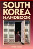 South Korea Handbook, Robert Nilsen, 0918373204