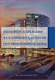 Estadística Aplicada a la Administración de Centros Hospitalarios, Matute, Freddy, 0988673207