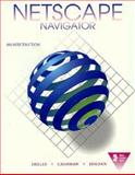 Netscape Navigator : An Introduction, Shelly, Gary B. and Cashman, Thomas J., 0789503204