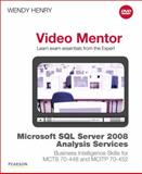 Microsoft SQL Server 2008 Analysis Services Business Intelligence Skills for MCTS 70-448 and MCITP 70-452 Video Mentor, Henry, Wendy, 0789743205