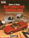 Basics of Scale Automotive Modeling, Pat Covert, 0890243204