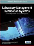 Laboratory Management Information Systems, Anastasius Moumtzoglou, Anastasia Kastania, Stavros Archondakis, 1466663200