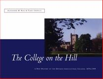 The College on the Hill, Terry A. Crowley and Alexander M. Ross, 1550023209