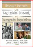 Research Methods with Gay, Lesbian, Bisexual, and Transgender Populations, Meezan, William and Martin, James I., 1560233206