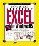 How to Use Microsoft Excel for Windows 95, Deborah Craig, 1562763202