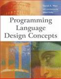 Programming Language Design Concepts, David A. Watt, 0470853204